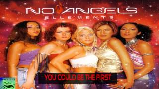 No Angels Elle'Ments   #7 You could be the First Full HD