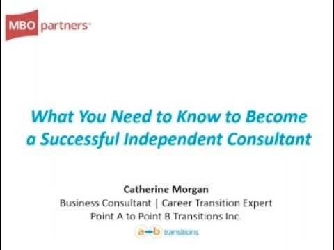 How to Start An Independent Consulting Business and Be Successful