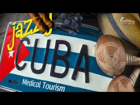 Medical Tourism in Cuba with Affordable Health Care Treatments in Cuba
