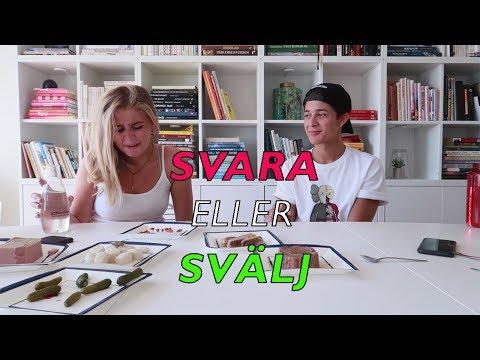SVARA ELLER SVÄLJ Ft. Min Syster