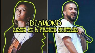 Lirik lagu #Agnez Mo - Diamonds ft. French Montana