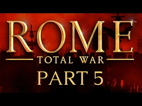 Rome: Total War - Part 5 - A Friendly Knife in the Back