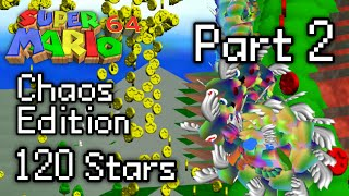 SM64: Chaos Edition 120 Stars (Part 2)
