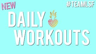 LSF Daily Workouts | Let's Get Sweaty!