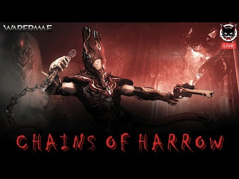 [LIVE] Warframe by ลุงแมว (CHAINS OF HARROW !!!)