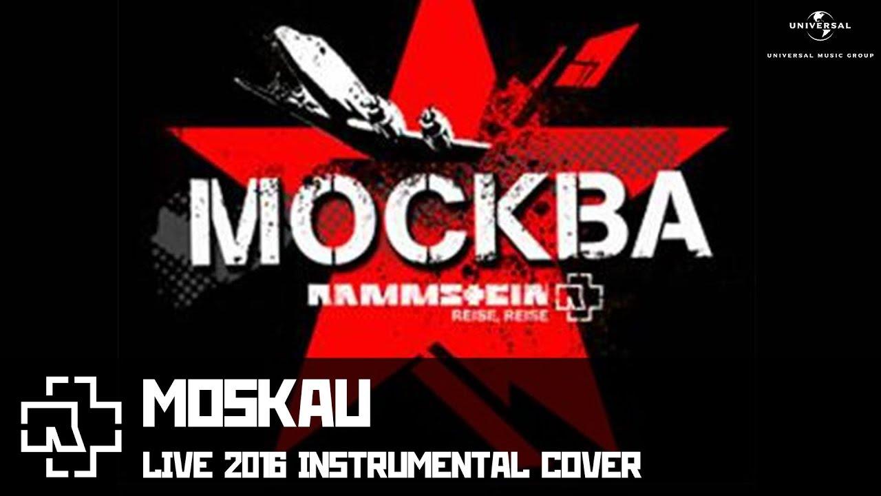 Rammstein - Moskau (LIVE 2016 instrumental cover) - YouTube