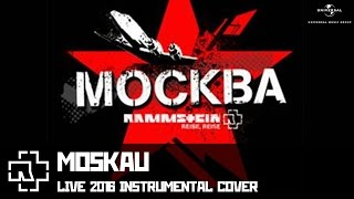 Rammstein - Moskau (LIVE 2016 instrumental cover)