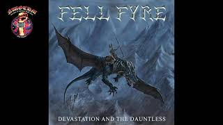 Fell Fyre - Devastation and the Dauntless (2020)