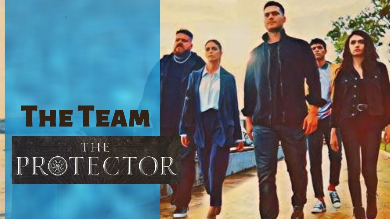 The Protector ❖ The Team ❖ English ❖ 2020