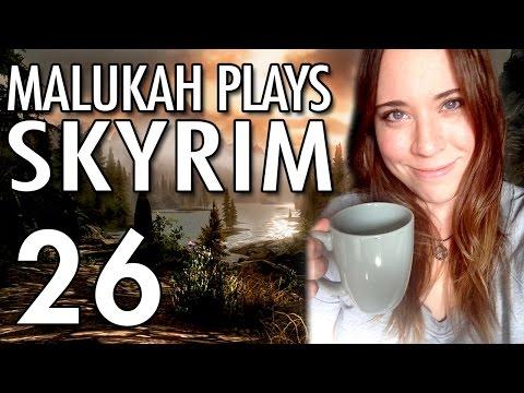 Malukah Plays Skyrim - Ep. 26: We return!