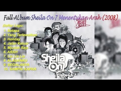 Full Album Sheila On 7 Menentukan Arah (2008)