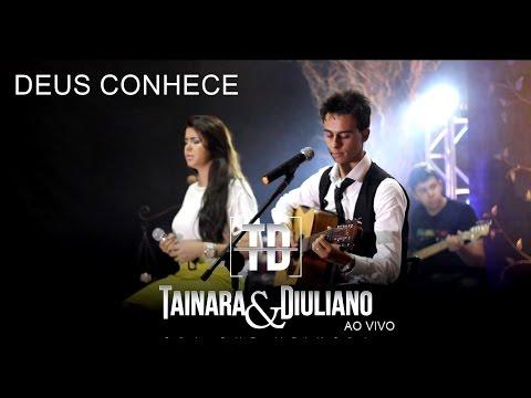 Tainara e Diuliano-Deus conhece DVD ao vivo 2016