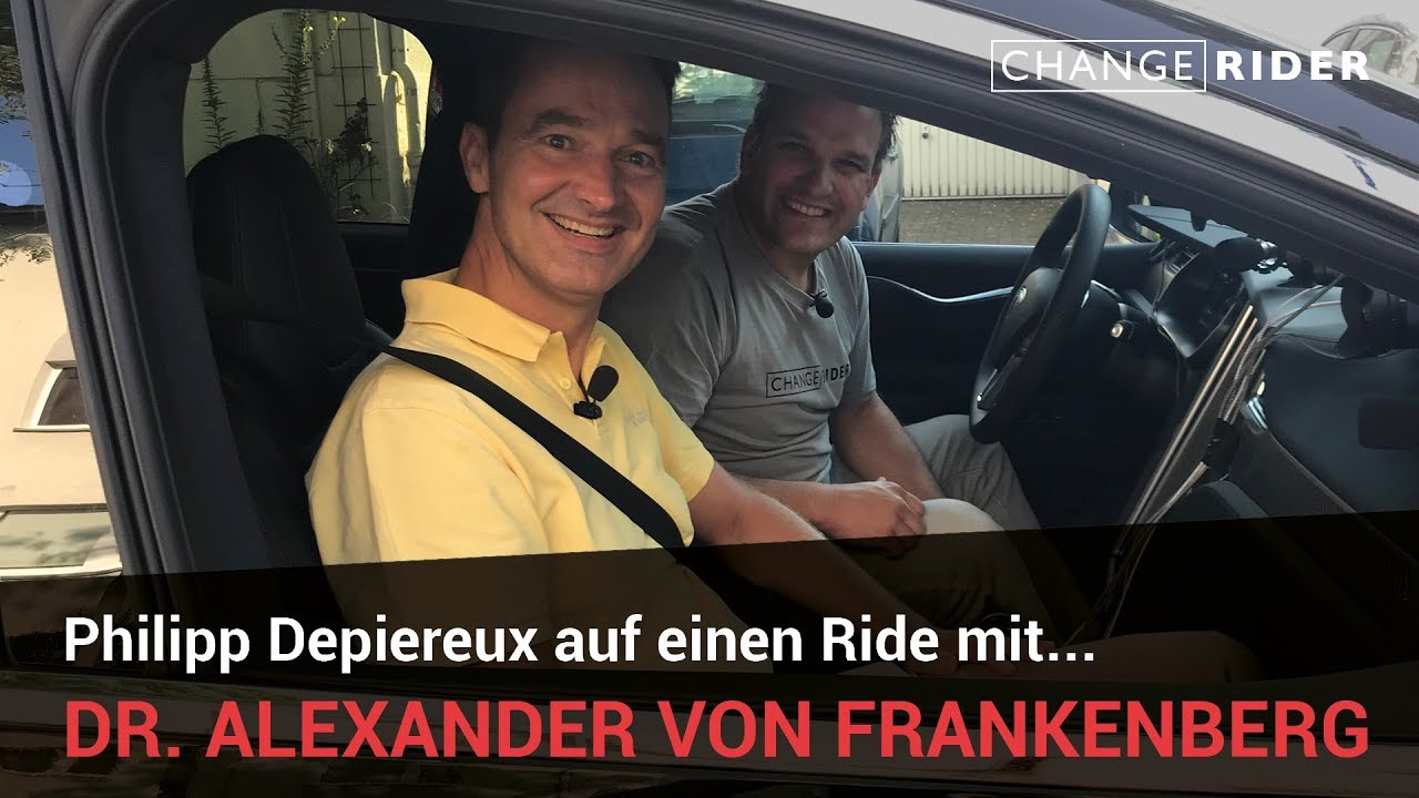 ChangeRider #13 Alexander Von Frankenberg: Investorenkompetenz aus dem Rheinland