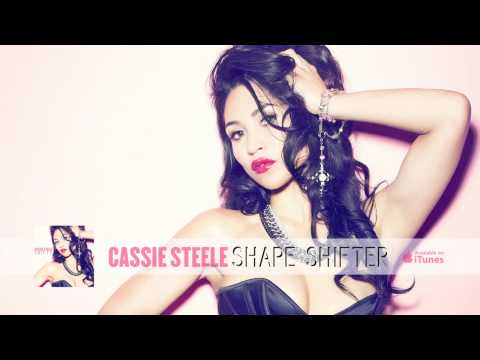 Cassie Steele  Shape Shifter