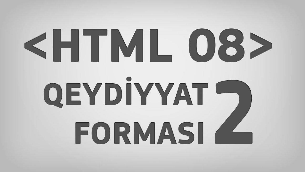 HTML 08 | Qeydiyyat forması. Hissə 2