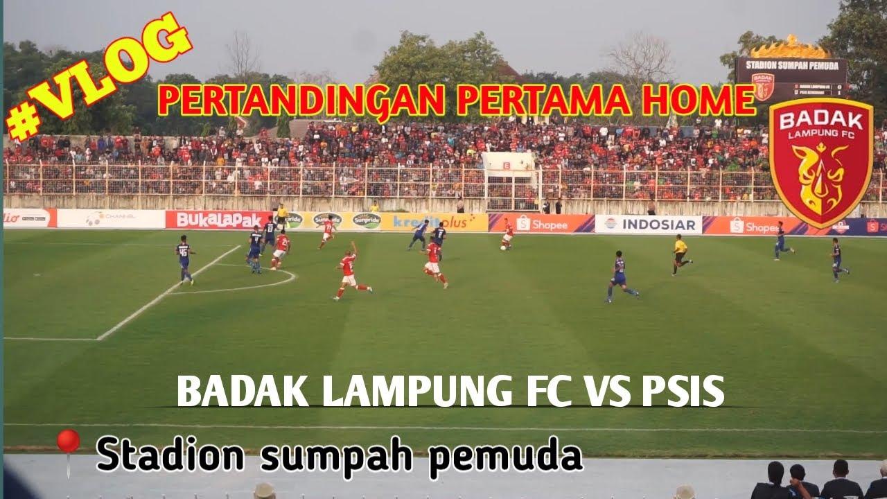 VLOG PERTANDINGAN PERTAMA BADAK LAMPUNG FC DI KANDANG # ...Badak Lampung Futbol24