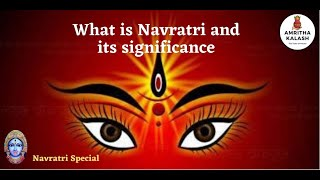 What is Navratri? | Why to celebrate? | What is the significance? - in English