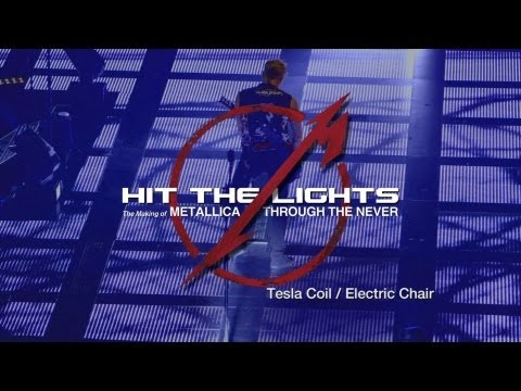 Hit the Lights: The Making of Metallica Through the Never - Chapter 3: Tesla Coil / Electric Chair Thumbnail image