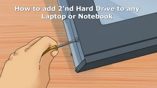 Add  two Hard Drives to Any Laptop or Notebook ! (2'nd HDD)