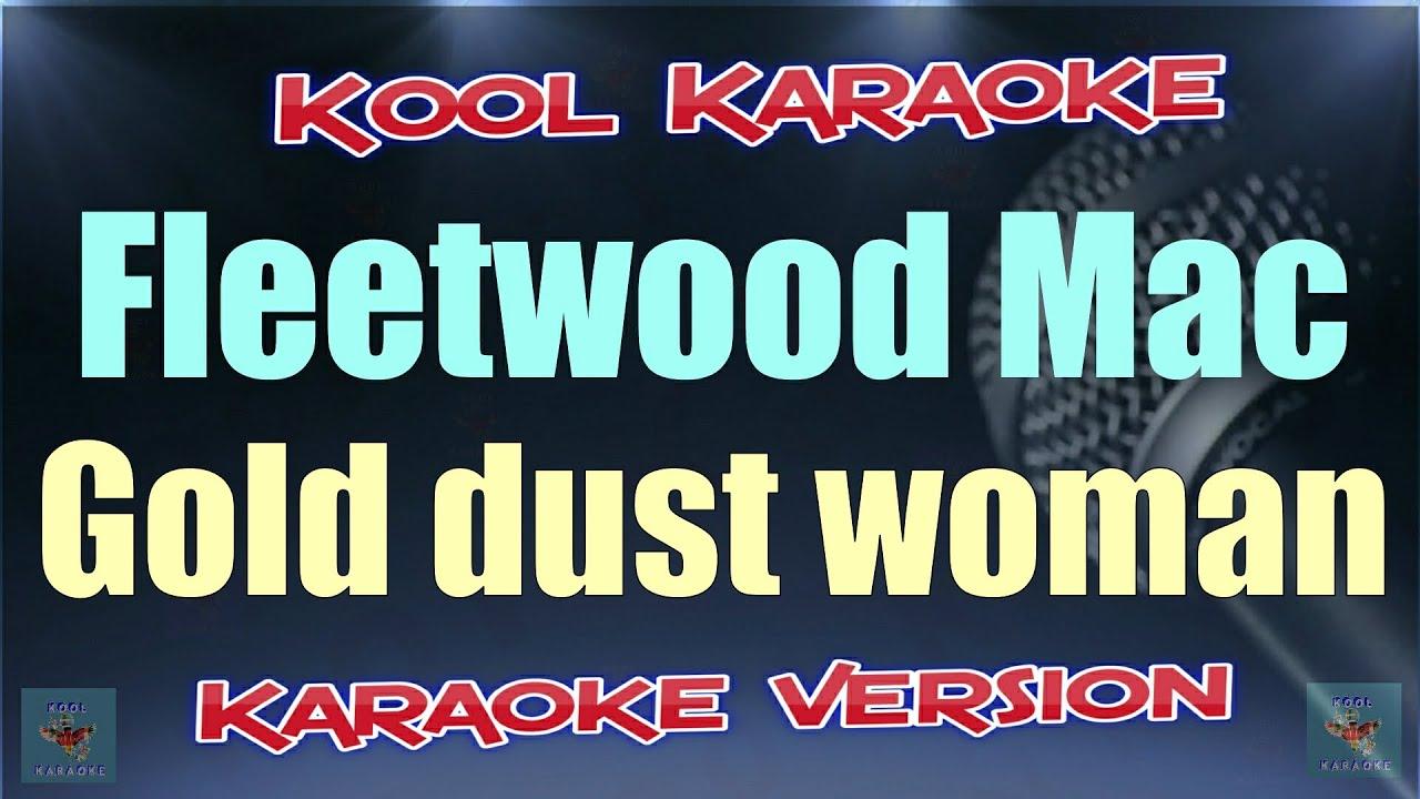 Download Fleetwood Mac - Gold dust woman (Karaoke version) VT