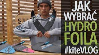 Jak wybrać HYDROFOILa | KiteVlog S04E08