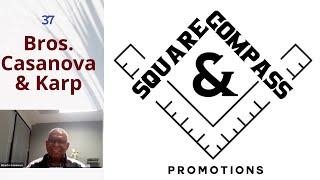 S&C Episode: Forty-Three: W Bro. Alberto Casanova and Bro. David I. Karp