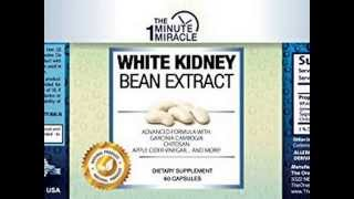 Check WHITE KIDNEY BEAN EXTRACT 1500 mg - ADVANCE FORMULA - Is The Newest Miracle Diet Top List