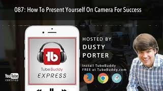 How To Present Yourself On Camera For Success