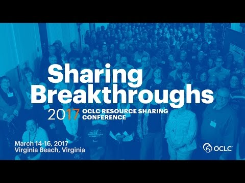 OCLC Resource Sharing Conference 2017