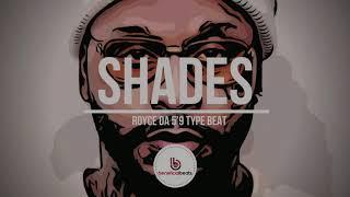 "(NEW) Royce Da 5'9 x 6LACK Type Beat ""SHADES""   2020 Hip Hop/New Wave Rap Instrumental"