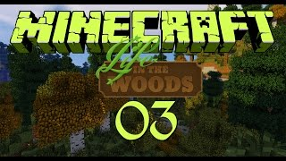 LIFE IN THE WOODS [S01E003] - peut etre la location? ★ Let's Play Minecraft DZ