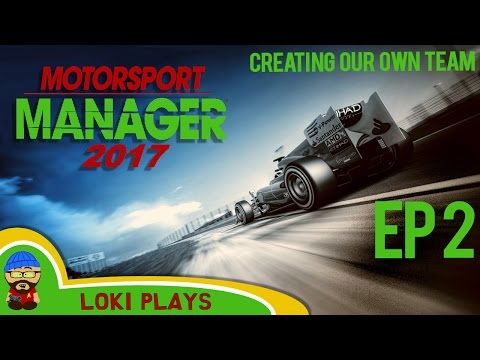 🚗🏁 Motorsport Manager PC - Lets Play EP2 - Creating our own team - F1 Manager
