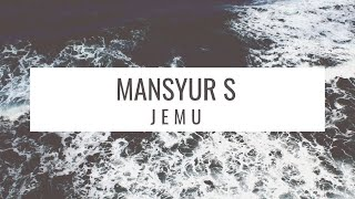 Download Lagu Jemu by Mansyur S ( Official Video ) mp3