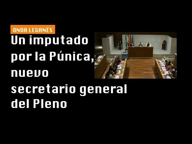 Un imputado por la Púnica, nuevo secretario general del Pleno