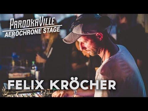FELIX KRÖCHER LIVE @ Parookaville 2017   FULL Techno Set @ Aerochrone Stage