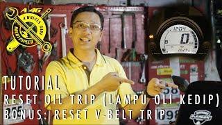 Video TUTORIAL : Reset Lampu Oil Kedip-kedip pada Yamaha Nmax dan V-Belt Trip download MP3, 3GP, MP4, WEBM, AVI, FLV Oktober 2018