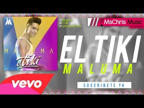El Tiki - Maluma [Video Oficial] (Letra/Lyrics) ®