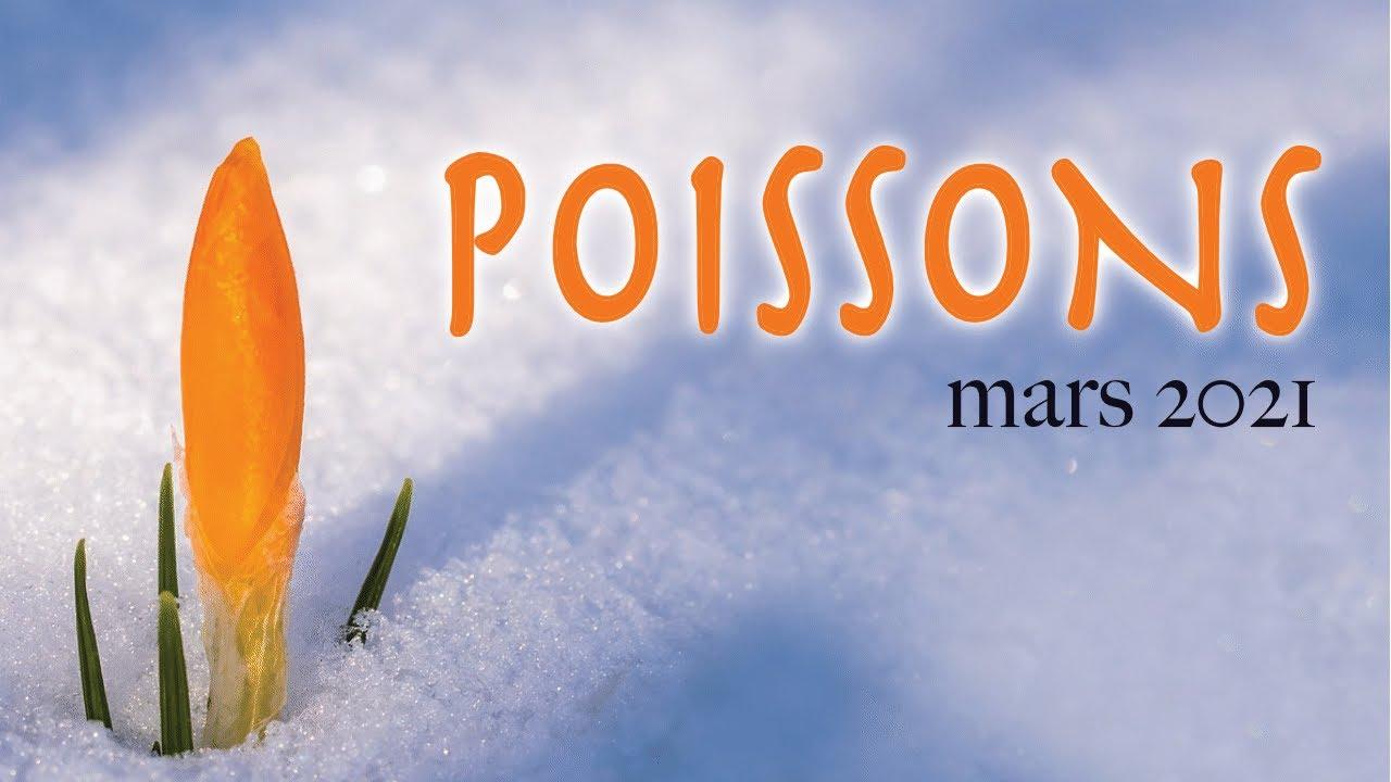 POISSONS mars 2021 ~ Changez de point de vue !!