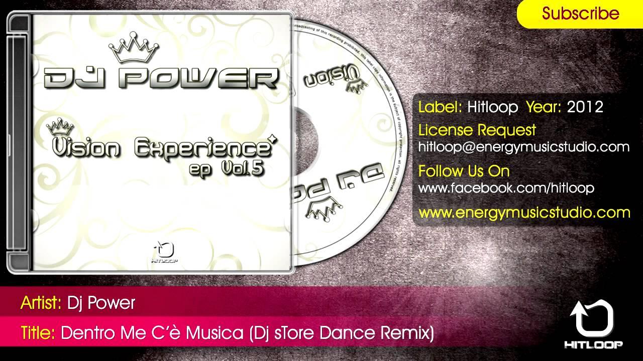 Dj Power - Dentro Me C'è Musica (Dj sTore Dance Remix)