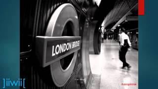Download Aeroplane - London Bridge ]iiwii[ MP3 song and Music Video