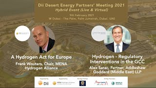 A Hydrogen Act for Europe: Frank Wouter; Hydrogen - Regulatory Interventions in the GCC: Alex Sarac