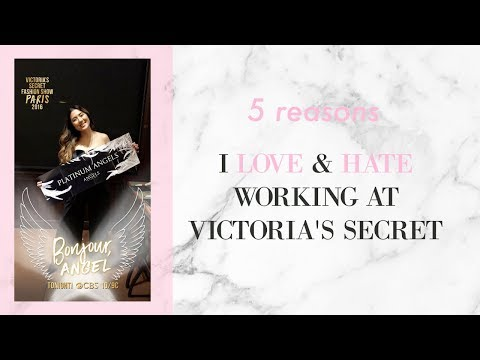 5 REASONS I LOVE & HATE WORKING AT VICTORIA'S SECRET