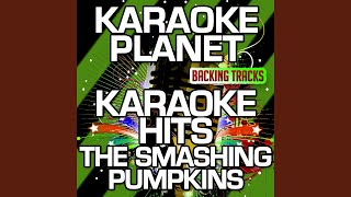 Tonight Tonight (Karaoke Version With Background Vocals) (Originally Performed By The Smashing...
