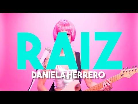 Raíz, la nueva canción de Daniela Herrero