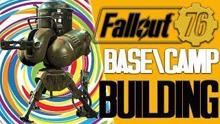 Fallout 76 base building basics | Best base to build in fallout 76 | bethesda needs to fix the camp