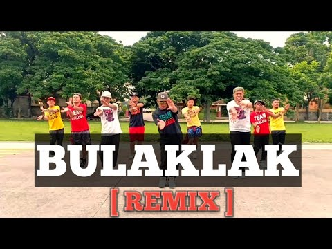 BULAKLAK | OPM | [Remix] | Dancefitness | by Teambaklosh