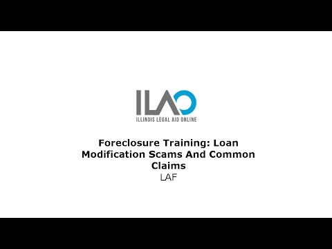 Foreclosure training: Loan modification scams and common claims