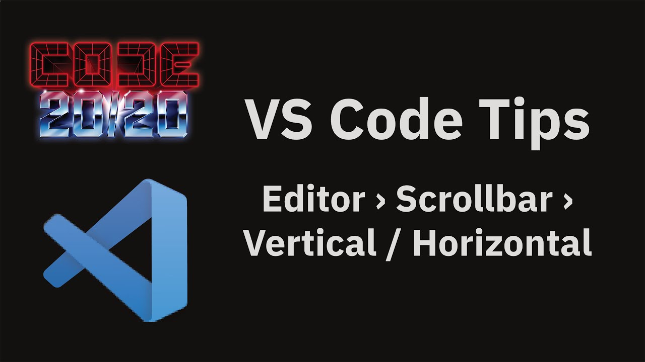 Editor › Scrollbar › Vertical / Horizontal