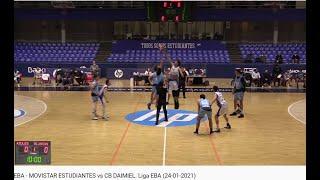 EBA - MOVISTAR ESTUDIANTES vs CB DAIMIEL. Liga EBA (24-01-2021)