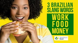 Baixar Everyday Brazilian Slang: Work, Food, Money